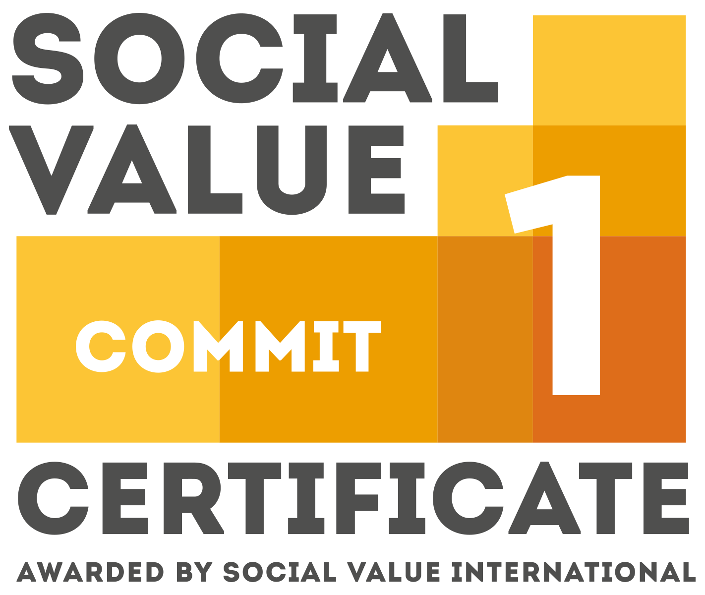 Social Value Commit 1 Certificate - awarded by Social Value International