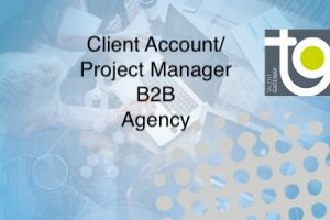 Client Account/Project Manager – Agency side (B2B)