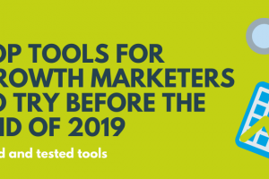 Top tools for growth marketers to try